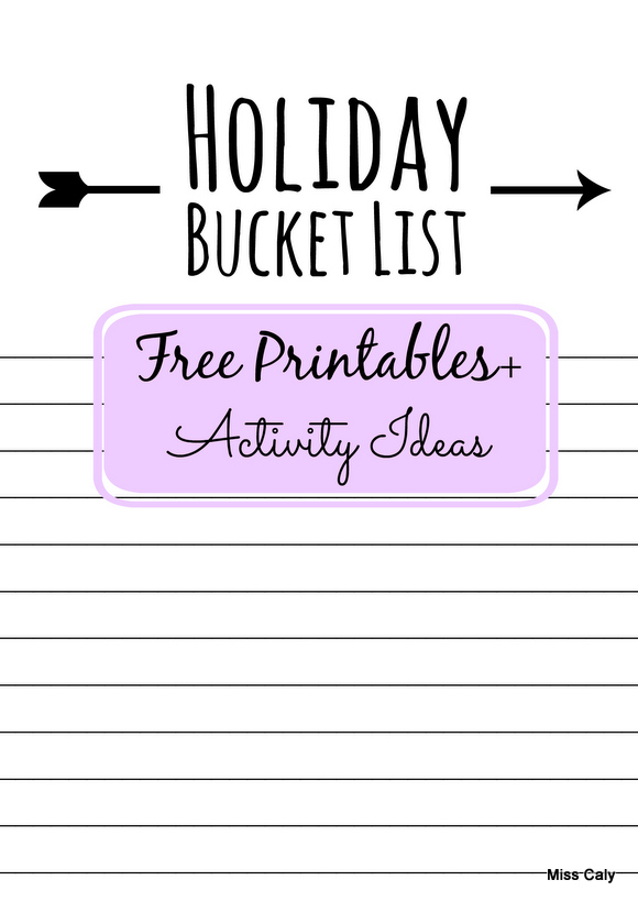 Free printable bucket list and activity ideas at misscaly.wordpress.com!