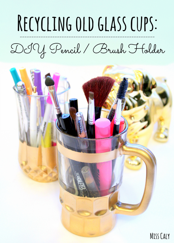How to turn old glass cups into classy pencil tins or brush holders - It only requires three materials! By Miss Caly