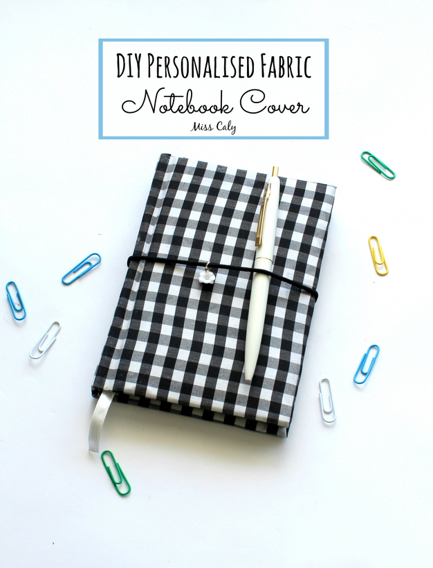 Easy tutorial on how to make a DIY fabric notebook cover! - By Miss Caly