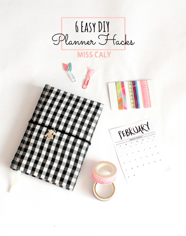 6 easy DIY planner hacks you need to know! - Miss Caly