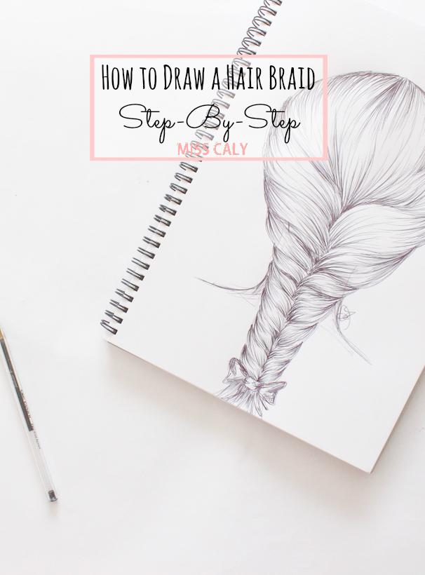how to draw a hair braid step by step m i s s c a l y