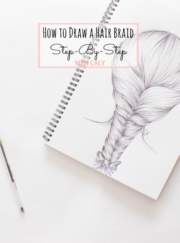 A step by step tutorial on how to draw a hair braid