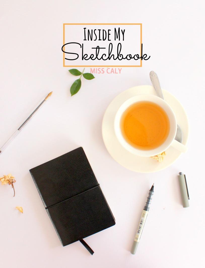 Inside my Sketchbook - Miss Caly