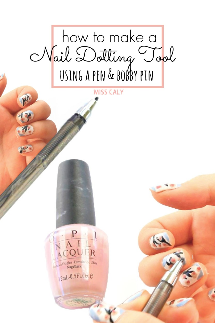Make a nail dotting tool out of a pen and bobby pin! - Miss Caly