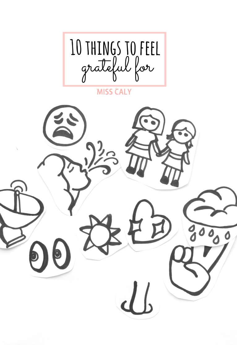 10 things to feel grateful for...