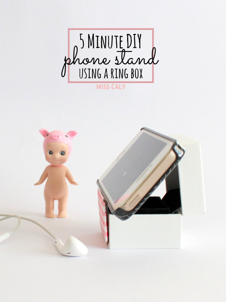 Life hack! Make a DIY phone stand in under 5 minutes using a ring box - Miss Caly