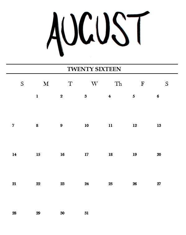 Free Printable Hand Lettered August Calendar 2016! - Miss Caly