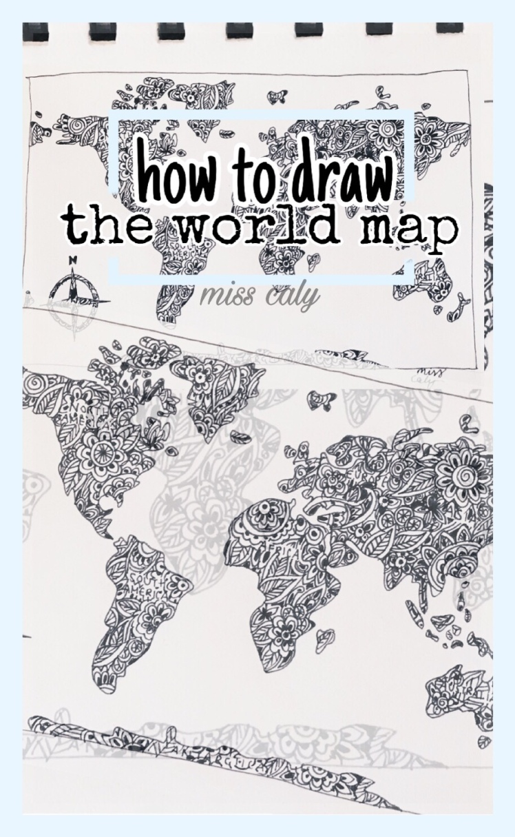 How To Draw The World Map Video For Beginners M I S S C A L Y