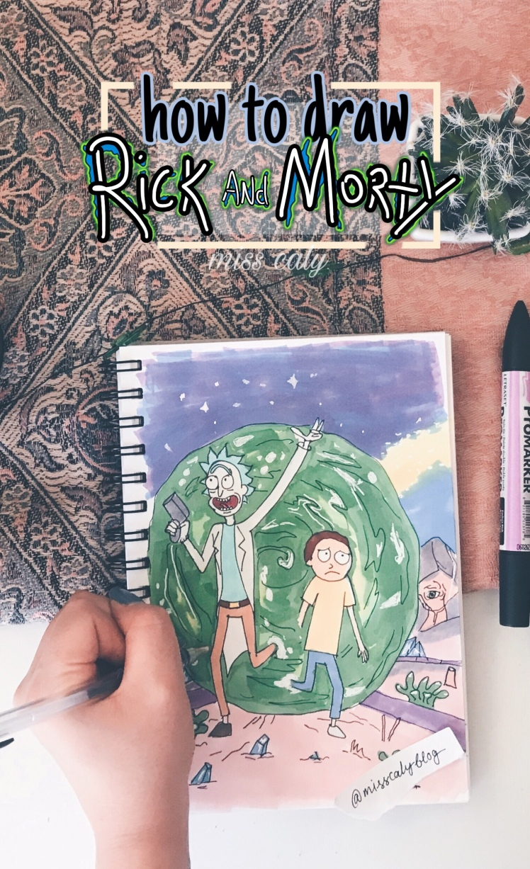 How to draw Rick and Morty @misscalyblog